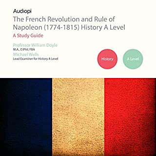 The French Revolution and Rule of Napoleon (1774-1815) A Level Series cover art