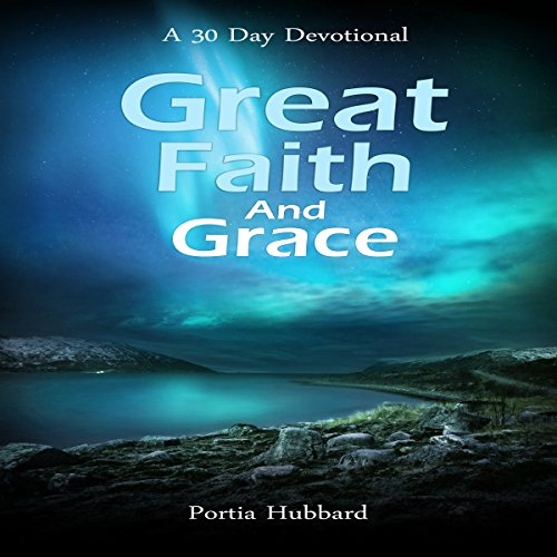 Couverture de Great Faith and Grace