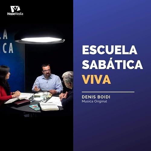 Escuela Sabática Viva (Versión para Guitarra) de Denis Boidi en ...