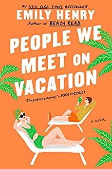 People We Meet on Vacation by [Emily Henry]