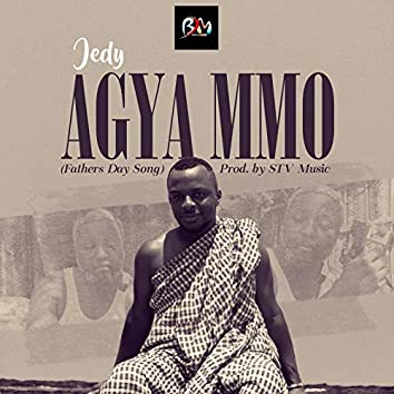 Agya mmo (Fathers Day Song)