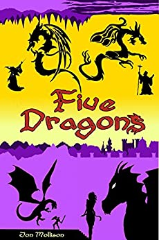 Five Dragons: The Complete Collection by [Jon Mollison]