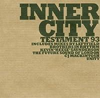 Testament 93 by INNER CITY (2004-04-27)
