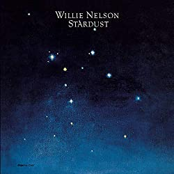 "album: Willie Nelson ""Stardust"""