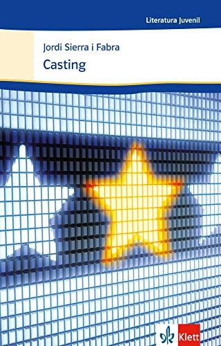 Casting: Spanische Lektüre für das 4. Lernjahr. Originaltext mit Annotationen (Literatura juvenil)