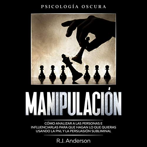 Manipulación: Psicología Oscura [Manipulation: Dark Psychology] cover art