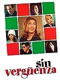 Sin vergüenza (2001, Joaquín Oristrell)