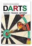 Darts: Technik - Training - Methodik - Richard W. von Romatowski-Sohlbach