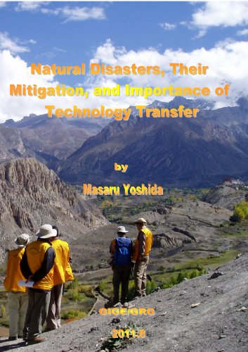 Natural Disasters, Their Mitigation, and The Importance of Technology Transfer (GRG/GIGE Miscellaneous Publication Book 22) (English Edition)
