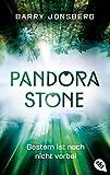 'Pandora Stone - Gestern ist noch nicht...' von 'Barry Jonsberg'