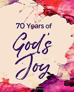 70 Years of God's Joy: 70th Birthday Write In Prayer Journal & Sermon Notes - Christ's Promise for Girls, Teens & Women