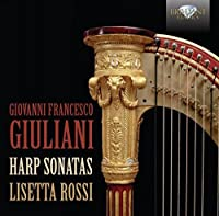Giuliani: Harp Sonatas by harp Lisetta Rossi (2012-01-12)