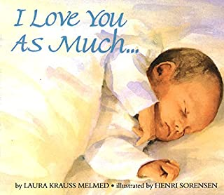 I Love You As Much...