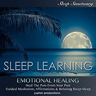 Emotional Healing, Heal the Pain from Your Past cover art