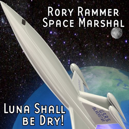 Luna Shall Be Dry! (Dramatized) audiobook cover art