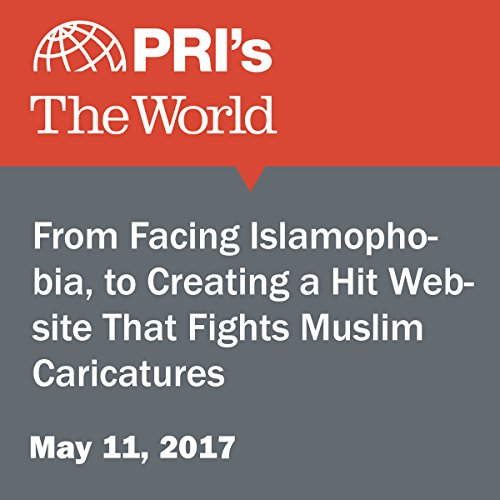 From Facing Islamophobia, to Creating a Hit Website That Fights Muslim Caricatures audiobook cover art