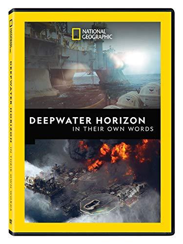 Deepwater Horizon In Their Own Words