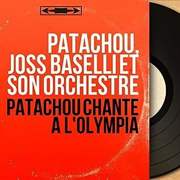 Patachou chante à l'olympia (Live, Mono Version)