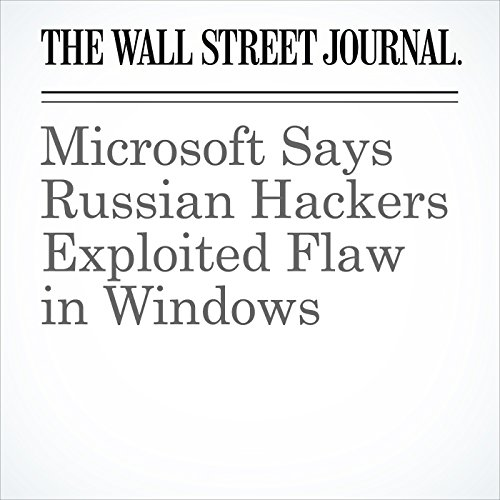 Microsoft Says Russian Hackers Exploited Flaw in Windows cover art