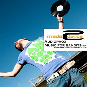 Music For Bandits EP