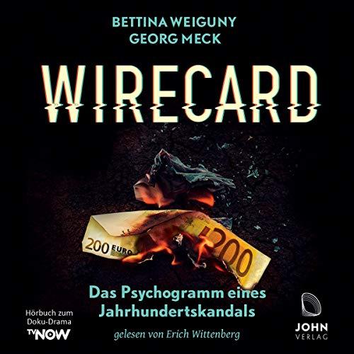 Wirecard - Das Psychogramm eines Jahrhundertskandals Titelbild