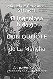 El ingenioso hidalgo Don Quijote de La Mancha: dos partes, con los grabados de Gustave Doré: 1 (Clásicos en español)