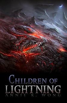 Children of Lightning by [Annie K Wong]
