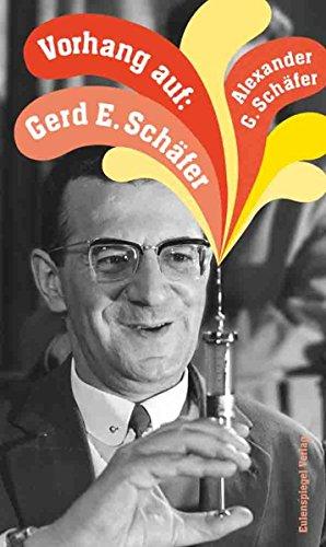 Vorhang auf: Gerd E. Schäfer (German Edition)