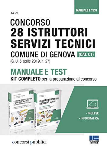 Concorso 28 istruttori servizi tecnici Comune di Genova (Cat. C1). Manuale e test. Kit completo per la preparazione al concorso