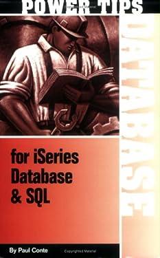 Power Tips for iSeries Database & SQL