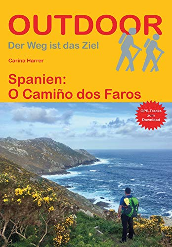 Spanien: O Camiño dos Faros (Der Weg ist das Ziel)