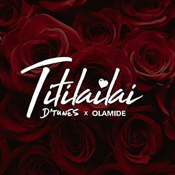 Titilailai (feat. Olamide)