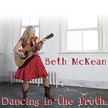Dancing in the Truth