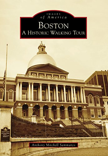 Boston: A Historic Walking Tour (Images of America) (English Edition)