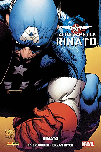 Rinato. Capitan America. Ed Brubaker collection