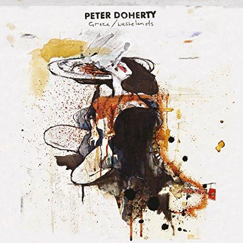 Pete Doherty - Grace/Wastelands