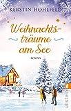 Weihnachtsträume am See: Roman