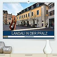 Landau in der Pfalz - Ansichtssache (Premium, hochwertiger DIN A2 Wandkalender 2022, Kunstdruck in Hochglanz): Spaziergang durch das historische Landau (Monatskalender, 14 Seiten )