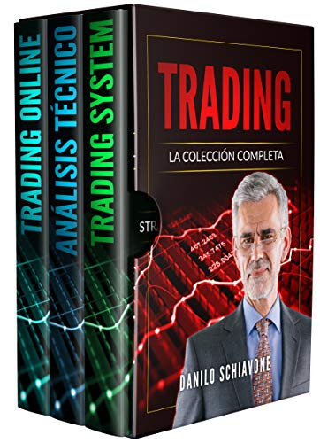 TRADING: La Colección Completa, incluye Trading System, Análisis Técnico y Trading Online