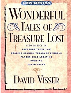 New Mexico Wonderful Tales of Treasure Lost