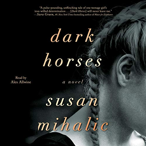 Dark horses a novel / Susan Mihalic. cover