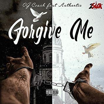 Forgive Me (feat. Authentic)