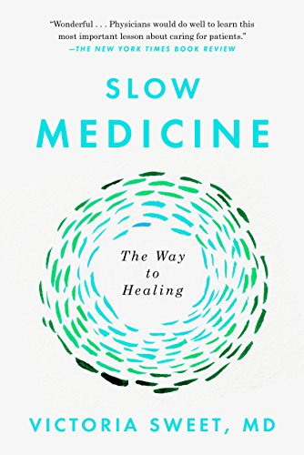 Slow Medicine: The Way to Healing (English Edition)