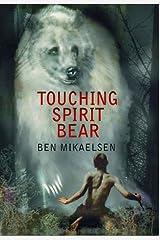 Touching Spirit Bear Kindle Edition