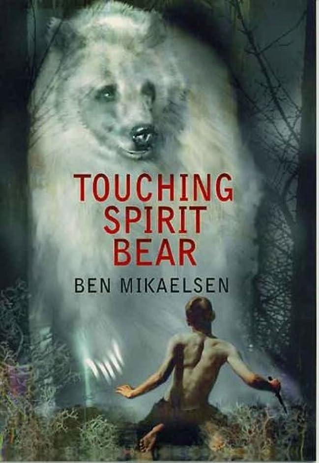 拘束する南方のひいきにするTouching Spirit Bear (English Edition)