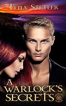 A Warlock's Secrets (Demon's Witch Series Book 2) by [Tena Stetler]