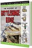 The Mystery at Rattlesnake Ridge (Wildlife Mysteries)