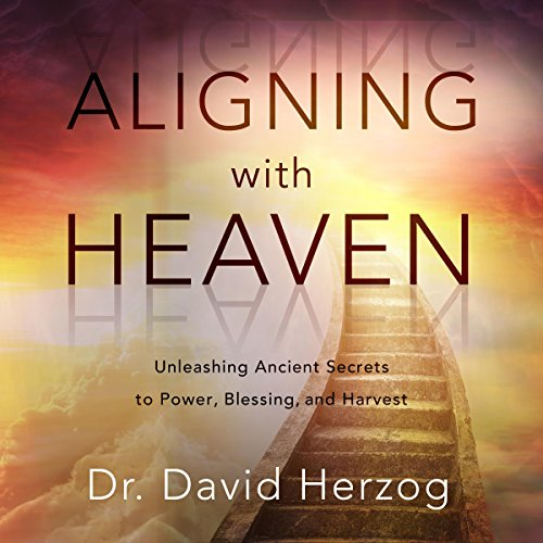 Aligning with Heaven audiobook cover art