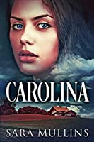Carolina: Large Print Edition