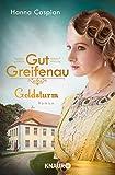 Gut Greifenau - Goldsturm: Roman (Die Gut-Greifenau-Reihe, Band 4)